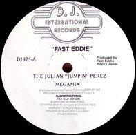 Fast Eddie - The Julian 'Jumpin' Perez Megamix