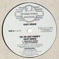 Fast Eddie - Yo Yo Get Funky