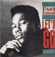 'Fast' Eddie Smith - Let's Go
