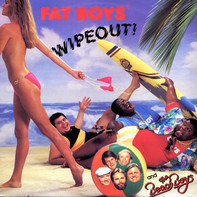 Fat Boys And The Beach Boys - Wipeout
