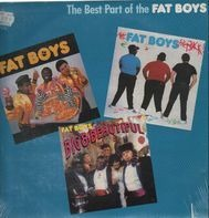 Fat Boys - The Best Part Of The Fat Boys