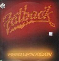Fatback - Fired Up 'N' Kickin'