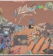 Fatback - Is This The Future?
