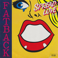 Fatback, The Fatback Band - Spread Love