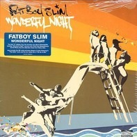 Fatboy Slim - Wonderful Night