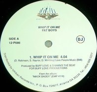Fat Boys - Whip It On Me