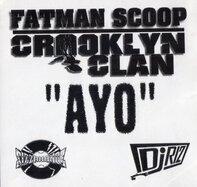 Fatman Scoop & Crooklyn Clan - Ayo