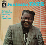 Fats Domino - Fantastic Fats (Sixteen Of The Greatest Tracks By Fats Domino)