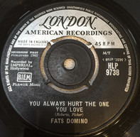 Fats Domino - You Always Hurt The One You Love / Trouble Blues