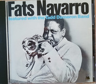 Fats Navarro - Featured With The Tadd Dameron Band