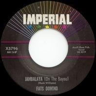 Fats Domino - Jambalaya (On The Bayou) / I Hear You Knocking