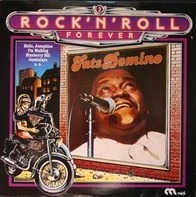 Fats Domino - Rock 'n' Roll Forever