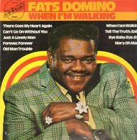 Fats Domino - When I'm walking