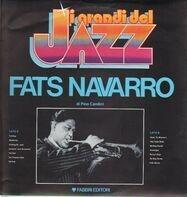Fats Navarro - I Grandi Del Jazz