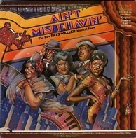 Fats Waller - Ain't Misbehavin': The New Fats Waller Musical Show