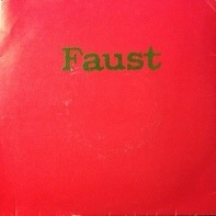 Faust - Extracts From Faust Party 3