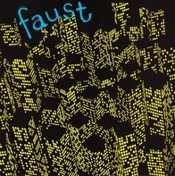 Faust - Seventy One Minutes Of…