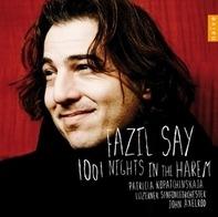Fazil/Kopatchinskaja,Patricia/Luzerner So Say - 1001 Nights In The Harem