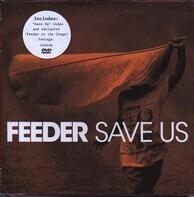 Feeder - Save Us