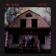 Feelies - Only Life -Reissue-