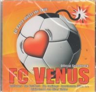 Fehlfarben,The Sweet,The Cardigans,Steam, u.a - FC Venus