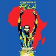 Fela Kuti - Finding Fela