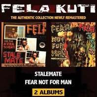 Fela Kuti - Stalemate/Fear Not For Man (Remastered)