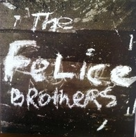 "Felice Brothers - Felice Brothers -Lp+7""-"