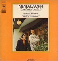 Felix Mendelssohn-Bartholdy , Murray Perahia , The Academy Of St. Martin-in-the-Fields , Sir Nevill - Piano Concertos Nos 1 & 2
