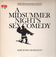 Felix Mendelssohn - A Midsummer Night's Sex Comedy