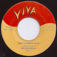 Felton Jarvis - Don't Knock Elvis / Honest John (The Workin' Mans Best Friend)