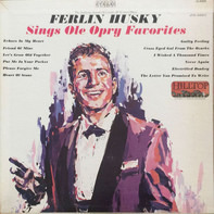 Ferlin Husky - Sings Ole Opry Favorites
