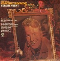Ferlin Husky - Your Love Is Heavenly Sunshine