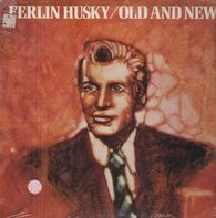 Ferlin Husky - Old And New