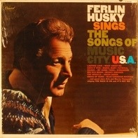 Ferlin Husky - Sing The Songs Of Music City U.S.A.