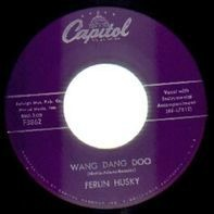 Ferlin Husky - Wang Dang Doo / What'cha Doin' After School