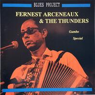 Fernest Arceneaux & The Thunders - Gumbo Special