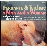 "Ferrante & Teicher - ""A Man And A Woman"" And Other Motion Picture Themes"