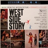 Ferrante & Teicher - Music From The Motion Picture West Side Story And Other Motion Picture And Broadway Hits