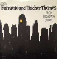 Ferrante & Teicher - Themes From Broadway Shows