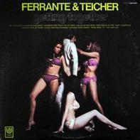 Ferrante & Teicher - Getting Together