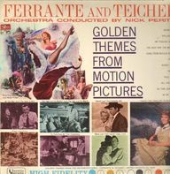 Ferrante & Teicher - Golden Themes from Motion Pictures