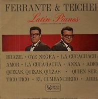 Ferrante & Teicher - Latin Pianos