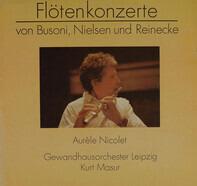 Ferruccio Busoni, Carl Nielsen, Carl Reinecke / Aurèle Nicolet - Flötenkonzerte