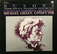 "Ferruccio Busoni / Cincinnati Symphony Orchestra under Michael Gielen - ""Turandot Suite"" Op. 41 / Two Studies for ""Doktor Faust"" Op. 51"