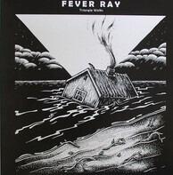 Fever Ray - Triangle Walks/ Rex The Dog Rmx