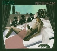 Fever - Red Bedroom