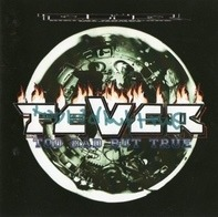 Fever - Too Bad But True