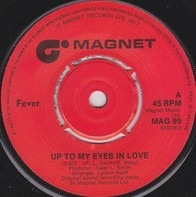 Fever - Up To My Eyes In Love