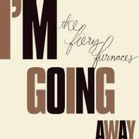 FIERY FURNACES,THE - I'm Going Away /LTD